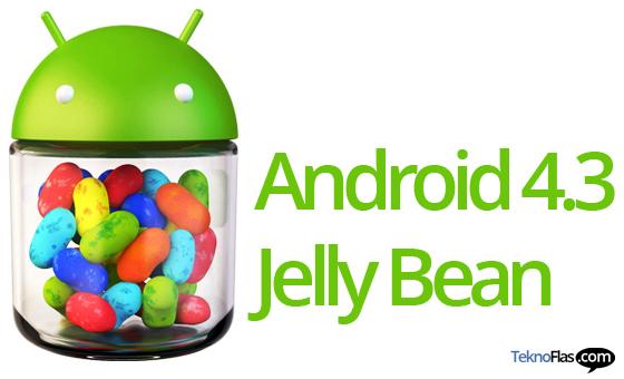 Sistem Operasi Android 4.3 Jelly Bean segera Hadir