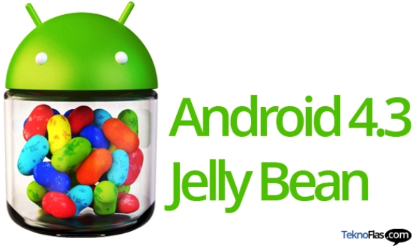 Kelebihan Android Jelly Bean 4.3