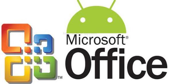 Akhirnya Microsoft Office Untuk Android Resmi Diluncurkan