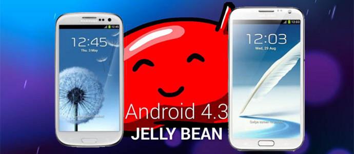 Inilah Update Android 4.3 Jelly Bean untuk Galaxy Note 2 dan Galaxy S3
