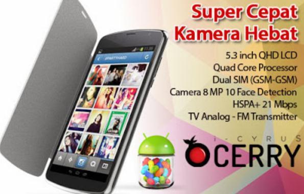 Harga Cyrus Cerry, Smartphone Android Quad Core Murah