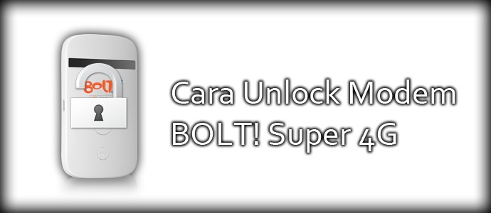 Cara Unlock Modem BOLT 4G ZTE MF90