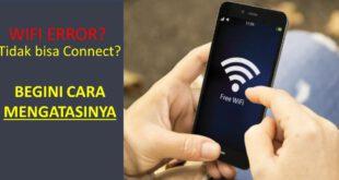 Cara Menyambungkan wifi yang tidak terhubung