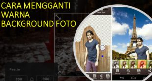 CARA MENGGANTI WARNA BACKGROUND FOTO