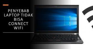 kenapa laptop tidak bisa connect wifi
